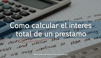 Como calcular el interes total de un prestamo