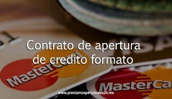 Contrato de apertura de credito formato