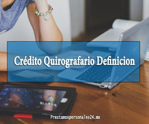 Crédito Quirografario Definicion