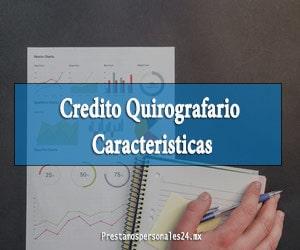 Credito Quirografario Caracteristicas