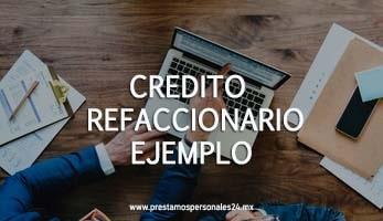 Credito refaccionario ejemplo