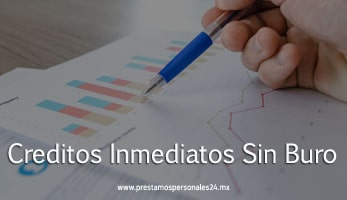 Creditos Inmediatos Sin-Buro
