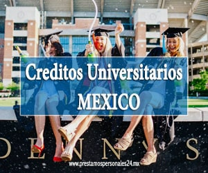 Creditos Universitarios Mexico