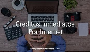Creditos inmediatos por internet