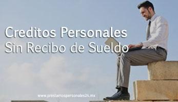 Creditos personales sin recibo de sueldo