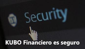 KUBO Financiero es seguro