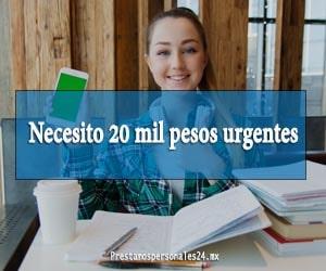 Necesito 20 mil pesos urgentes