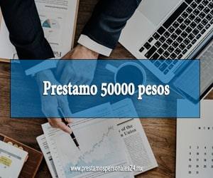 Prestamo 50000 pesos