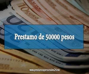 Prestamo de 50000 pesos