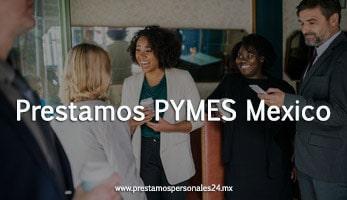 Prestamos PYMES Mexico