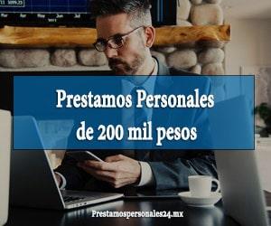 Prestamos Personales de 200 mil pesos