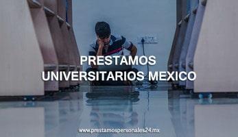 Prestamos Universitarios Mexico