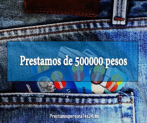 Prestamos de 500000 pesos