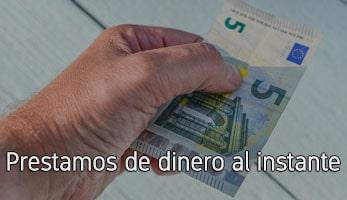 Prestamos de dinero al instante