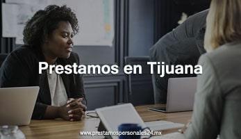 Prestamos en Tijuana