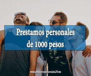 Prestamos personales de 1000 pesos