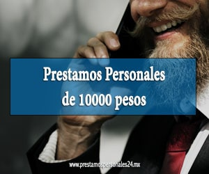 Prestamos personales de 10000 pesos