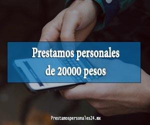 Prestamos personales de 20000 pesos