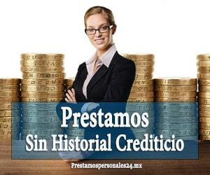Prestamos sin Historial Crediticio