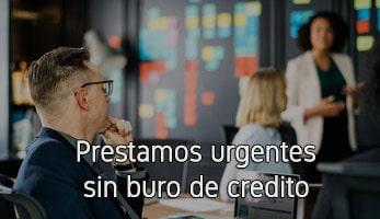 Prestamos urgentes sin buro de credito