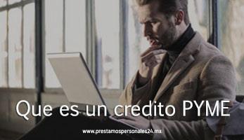 Que es un credito PYME