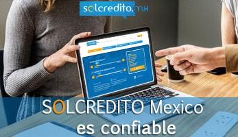 SOLCREDITO Mexico es confiable