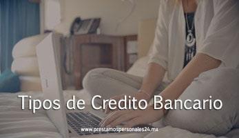Tipos de Credito Bancario