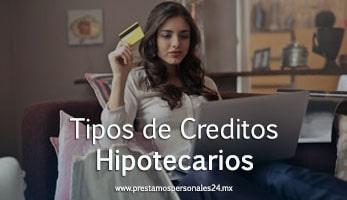 Tipos de Creditos Hipotecarios