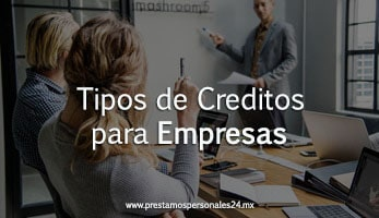 Tipos de Creditos para Empresas