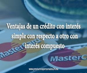 Ventajas de un crédito con interés simple con respecto a otro con interés compuesto