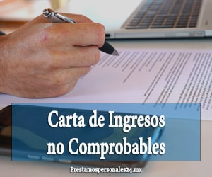 carta de ingresos no comprobables