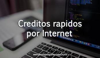 creditos rapidos por internet