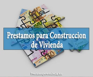 prestamos para construccion de vivienda
