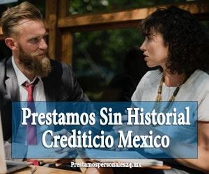 prestamos sin historial crediticio mexico