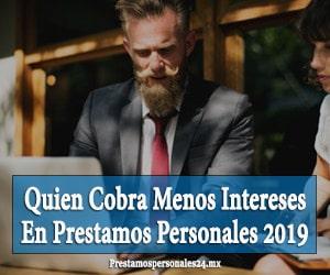 quien cobra menos intereses en prestamos personales 2019